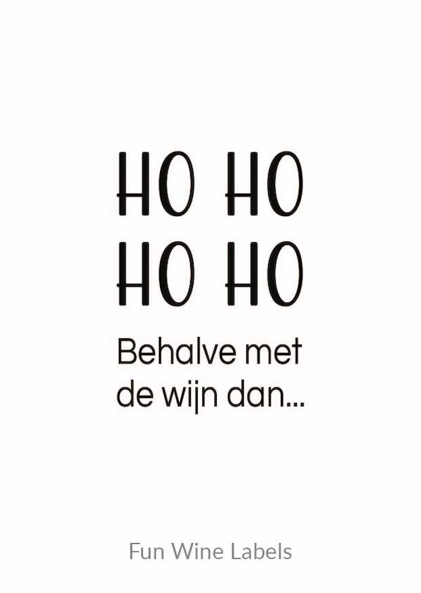 wijn quote ho ho