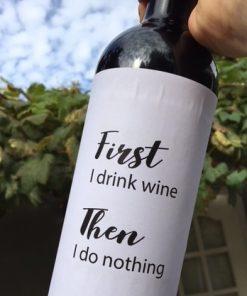 wijnetiket first then op een fles wijn