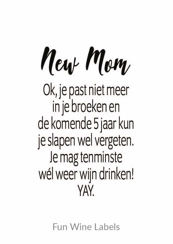 wijn quote new mom