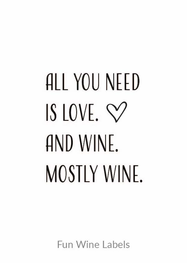 wijn quote all you need