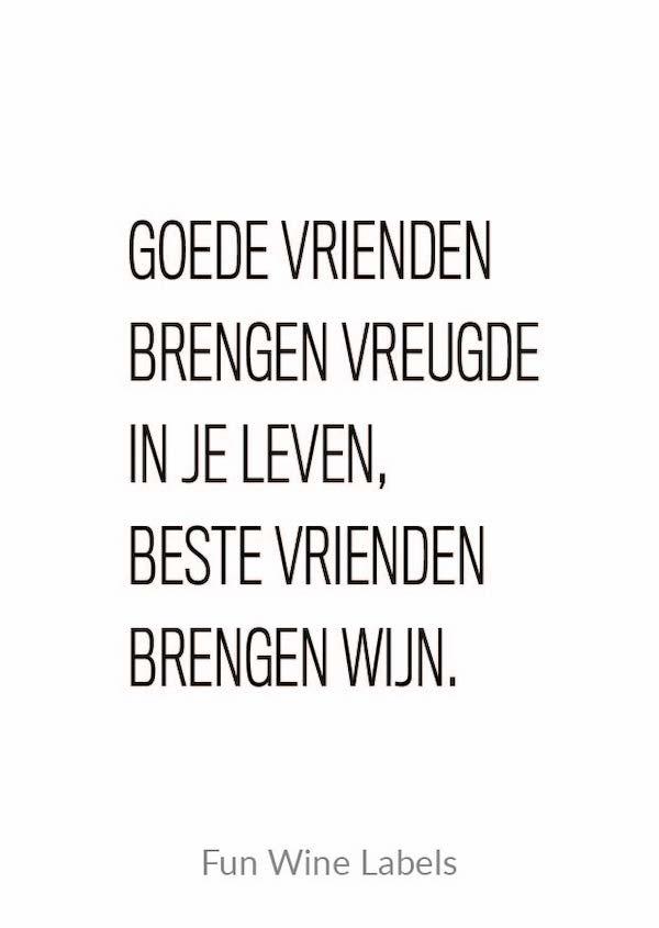 Wijn Quote Goede Vrienden
